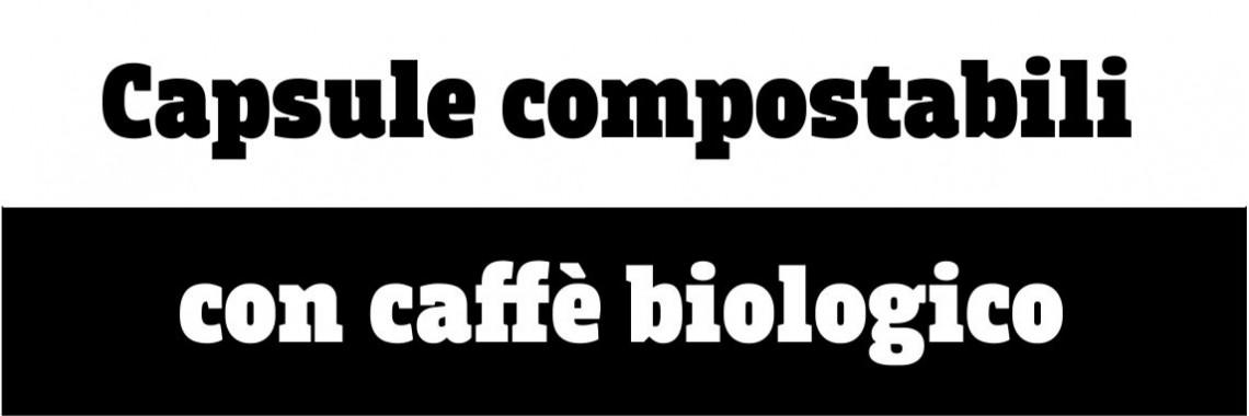 Capsule compostabili con caffè biologico