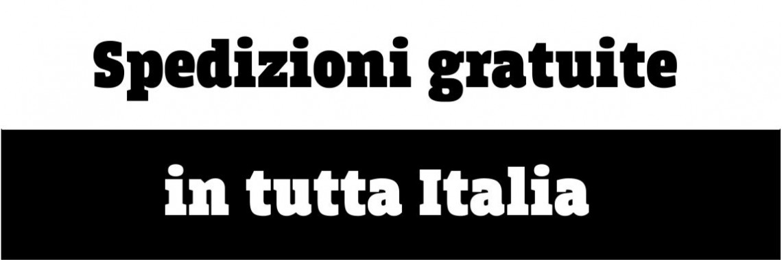 Consegna gratuita in tutta Italia